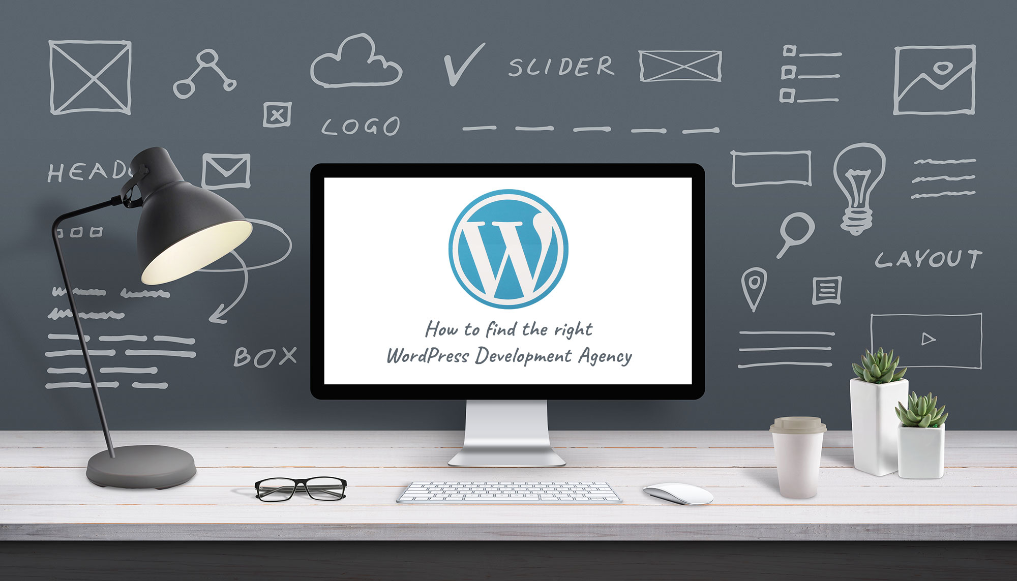 How to find the right WordPress Development Agency
